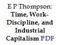 https://libcom.org/files/timeworkandindustrialcapitalism.pdf